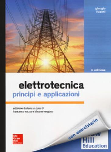 Elettrotecnica. Principi e applicazioni - Giorgio Rizzoni |