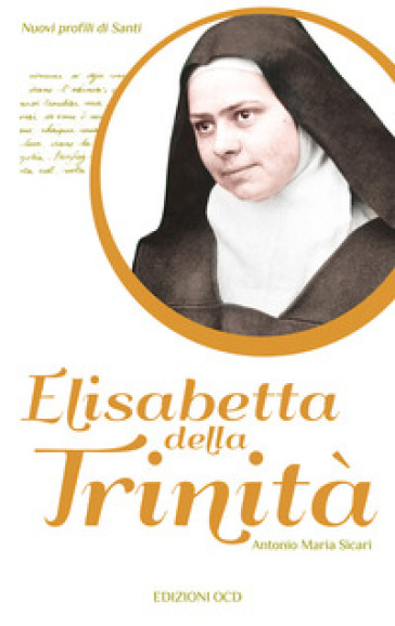 Elisabetta della Trinità - Antonio Maria Sicari |