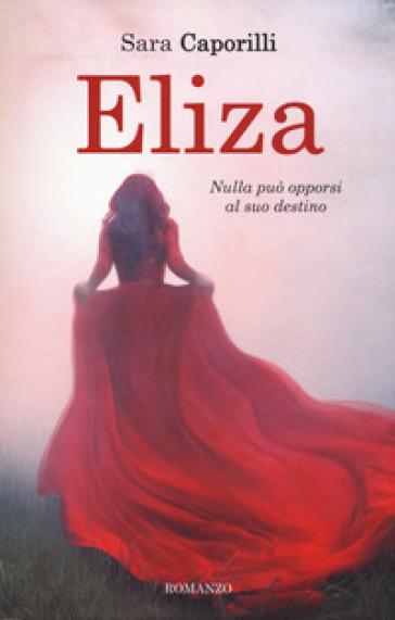 Eliza - Caporilli Sara |