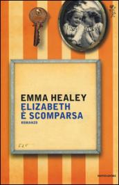 Elizabeth è scomparsa