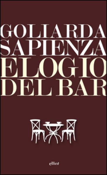 Elogio del bar - Goliarda Sapienza | Ericsfund.org
