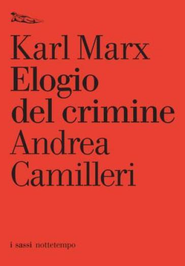 Elogio del crimine - Karl Marx |