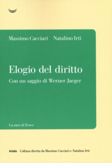 Elogio del diritto - Massimo Cacciari | Thecosgala.com