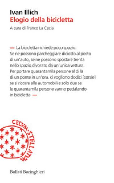 Elogio della bicicletta - Ivan Illich |