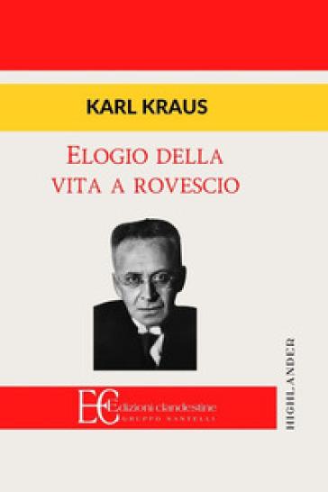 Elogio della vita a rovescio - Karl Kraus | Kritjur.org