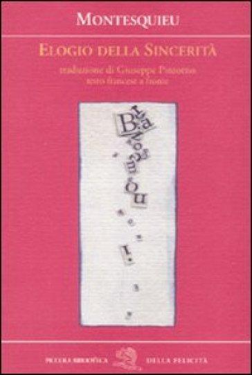 Elogio della sincerità. Testo francese a fronte - Charles L. de Montesquieu | Kritjur.org