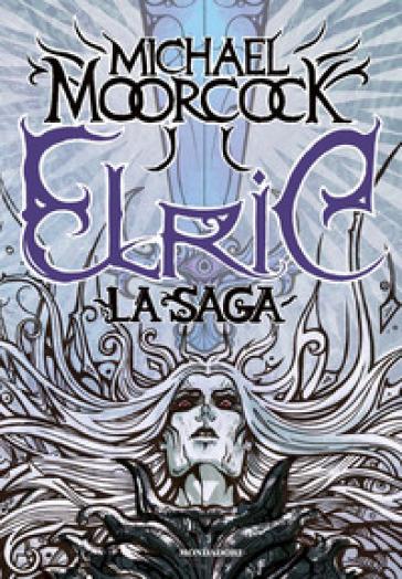 Elric. La saga - Michael Moorcock | Thecosgala.com