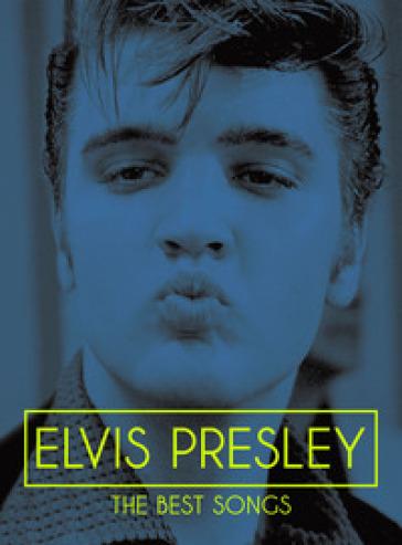 Elvis Presley. The best songs