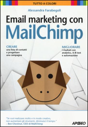 Email marketing con MailChimp - Alessandra Farabegoli |