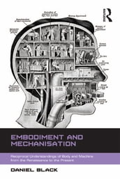Embodiment and Mechanisation