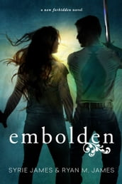 Embolden (Forbidden Book 2)