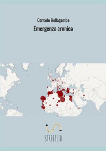 Emergenza cronica - Corrado Bellagamba |