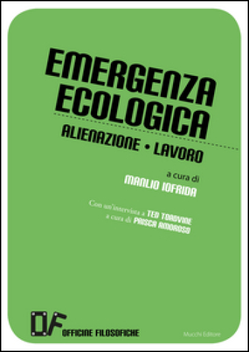 Emergenza ecologica. Alienazione lavoro - M. Iofrida | Ericsfund.org