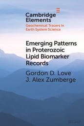 Emerging Patterns in Proterozoic Lipid Biomarker Records