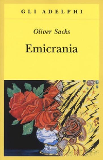 Emicrania - Oliver Sacks |
