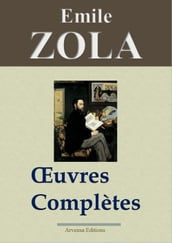 Emile Zola : Oeuvres complètes
