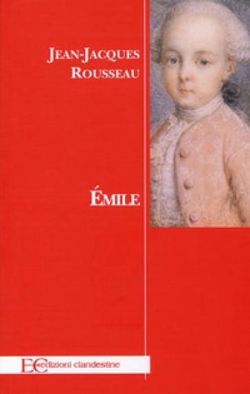 Emilie - Jean-Jacques Rousseau | Kritjur.org