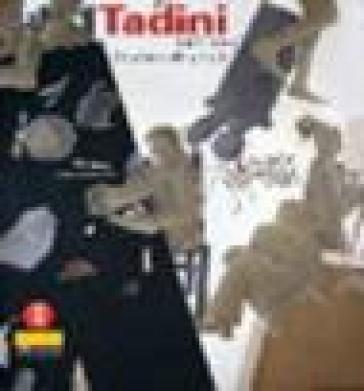 Emilio Tadini. Opere 1965-1985 - Vittorio Fagone  