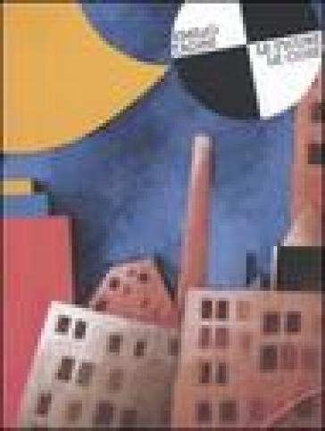 Emilio Tadini. Le figure, le cose. Catalogo della mostra (Bellinzona, 4 marzo-1 maggio 2005) - Emilio Tadini |