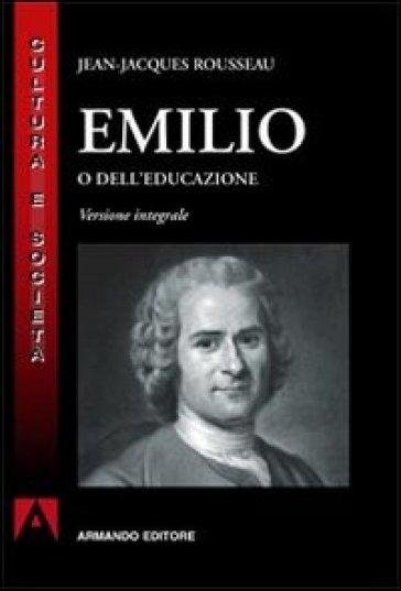 Emilio o dell'educazione - Jean-Jacques Rousseau   Kritjur.org