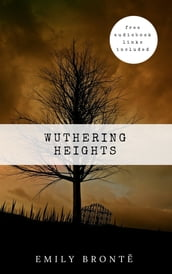 Emily Brontë: Wuthering Heights [contains links to free audiobook]