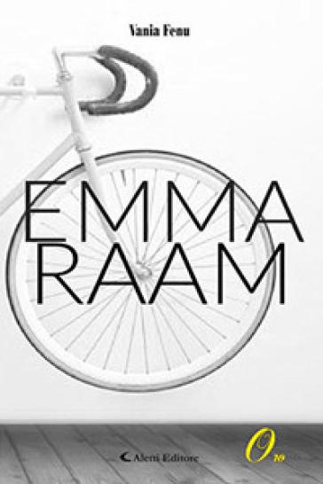 Emma Raam - Vania Fenu |