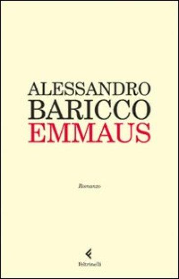Emmaus - Alessandro Baricco |