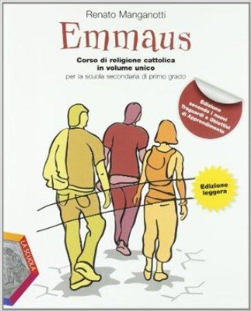 Emmaus. Volume unico. Vangeli-Atti degli Apostoli-Album operativo. Ediz. leggera. Per la Scuola media - Renato Manganotti |