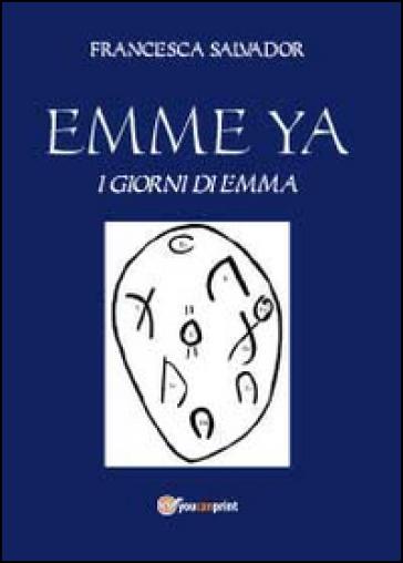 Emme Ya - Francesca Salvador | Kritjur.org