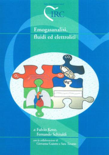 Emogasanalisi, fluidi ed elettroliti - Fulvio Kette | Rochesterscifianimecon.com