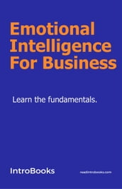 Emotional Intelligence For Business