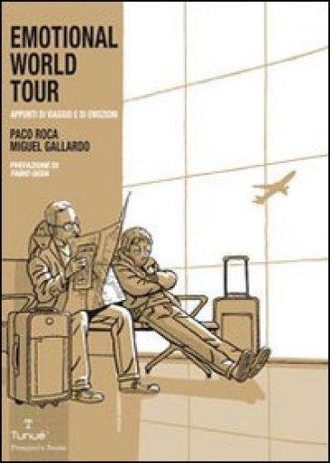 Emotional world tour - Paco Roca |