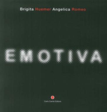 Emotiva. Ediz. italiana e inglese - Brigita Huemer |