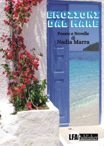 Emozioni dal mare - Marra Nadia |