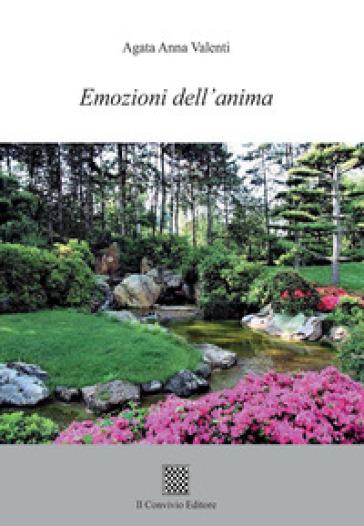 Emozioni dell'anima - Agata Anna Valenti  