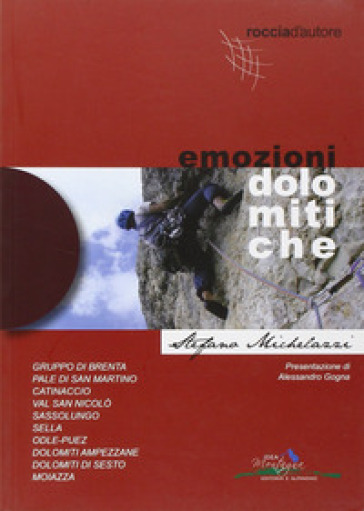 Emozioni dolomitiche. Ediz. illustrata - Stefano Michelazzi |
