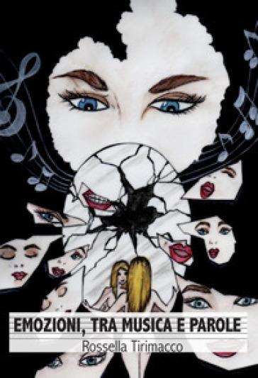 Emozioni, tra musica e parole - Rossella Tirimacco   Jonathanterrington.com