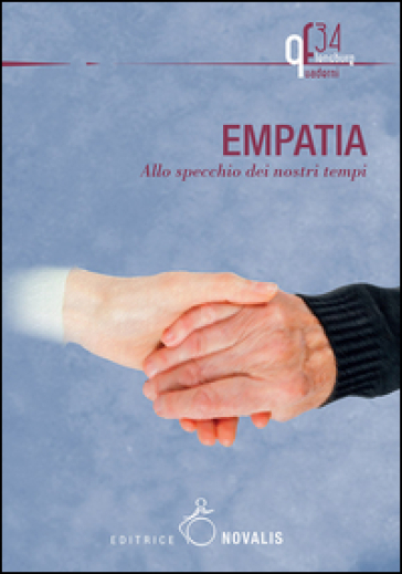 Empatia. Allo specchio dei nostri tempi - G. Quattrocchi | Kritjur.org
