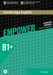 Empower. B1. Intermediate. Workook. Without answers. Per le Scuole superiori. Con e-book. Con espansione online