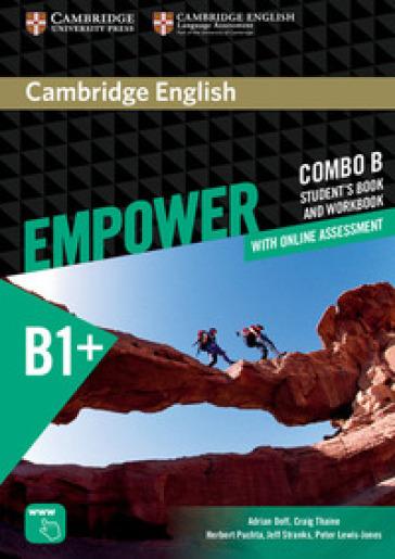 Empower. B1+. Intermediate. Combo B. Per le Scuole superiori. Con espansione online - Adrian Doff  
