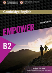 Empower B2+. Upper intermediate. Student s book. Per le Scuole superiori