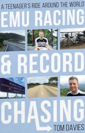 Emu Racing and Record Chasing