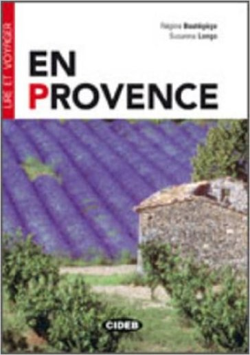 En Provence. Con CD Audio - Regine Boutegege |