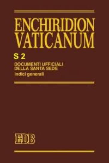Enchiridion Vaticanum. Supplementum. 2: Indici generali (1962-1987) - B. Testacci  