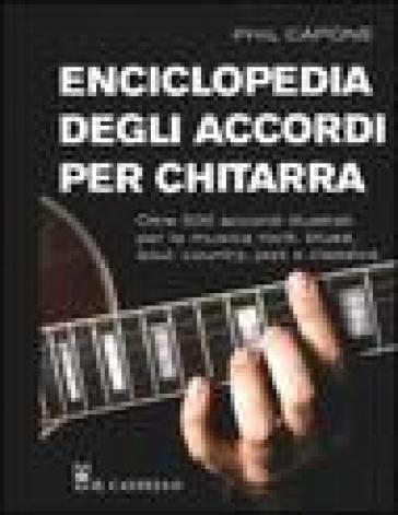Enciclopedia degli accordi per chitarra - Phil Capone   Thecosgala.com