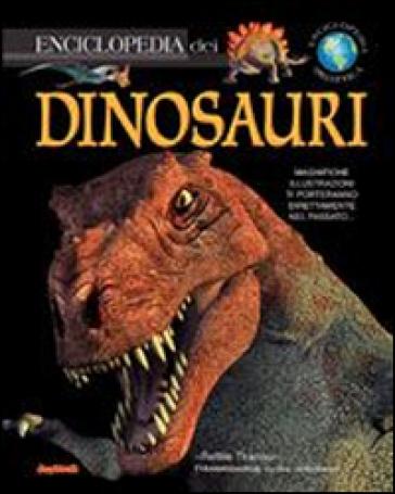 Enciclopedia dei dinosauri - - Libro - Mondadori Store