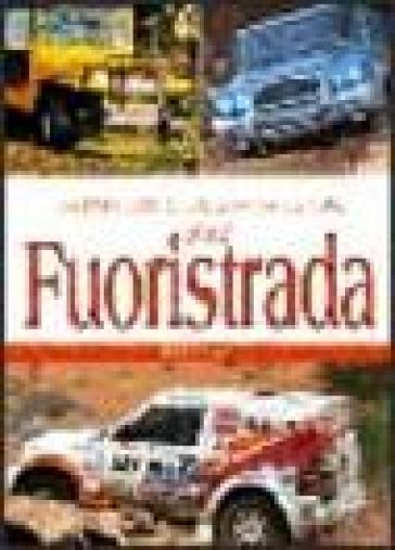 Enciclopedia dei fuoristrada - Fiala Jiri |