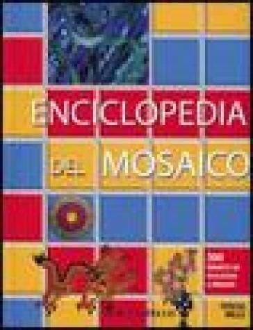Enciclopedia del mosaico - Teresa Mills  