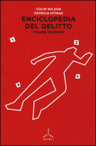 Enciclopedia del delitto. 2.I-Z - Colin Wilson  