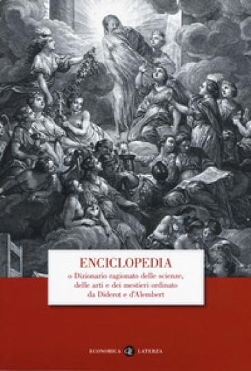 Enciclopedia o dizionario ragionato delle scienze, delle arti e dei mestieri ordinato da Diderot e D'Alembert - P. Casini | Thecosgala.com